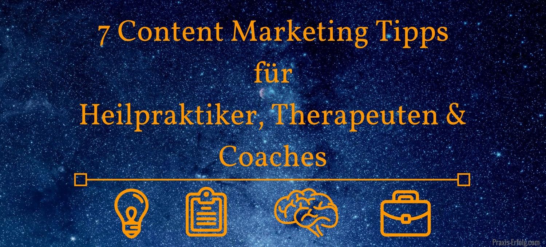 7 Content Marketing Ideen für Heilpraktiker